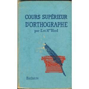 livre-scolaire-cours-superieur-d-orthographe-par-e-et-mme-bled