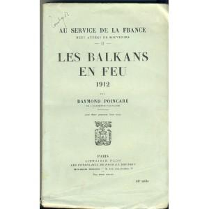 les-balkans-en-feu-1912-par-raymond-poincare