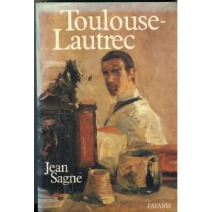 LIVRE - TOULOUSE LAUTREC DE JEAN SAGNE