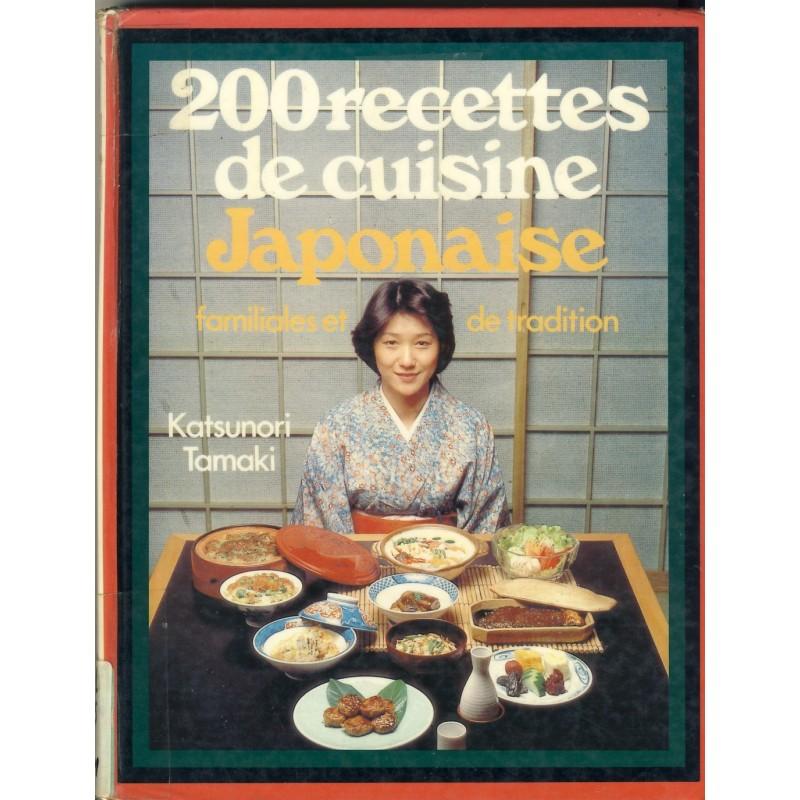 livre 200 recettes de cuisine japonaise familiales et de tradition o 39 multicollectionneur. Black Bedroom Furniture Sets. Home Design Ideas