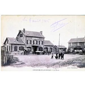 CP61 CREVECOEUR LE GRAND - LA GARE