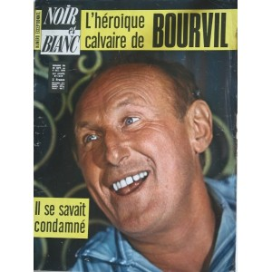 NOIR ET BLANC N° 1329  OCTOBRE 1970  BOURVIL