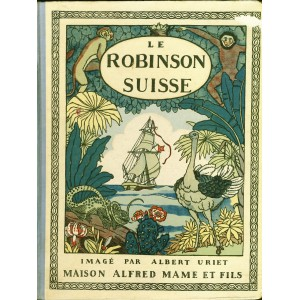 LIVRE  LE ROBINSON SUISSE IMAGE PAR ALBERT URIET
