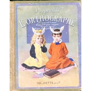 LIVRE SCOLAIRE - J'APPRENDS L'ORTHOGRAPHE