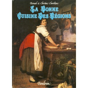 LIVRE DE CUISINE - LA BONNE CUISINE DES REGIONS