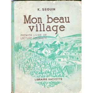 LIVRE DE LECTURE COURANTE - MON BEAU VILLAGE