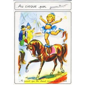 CARTE POSTALE GERMAINE BOURET - AU CIRQUE - IL PARAIT QUE SON CHEVAL DANSE