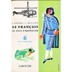LIVRE SCOLAIRE - LE FANCAIS EN CYCLE D'OBSERVATION