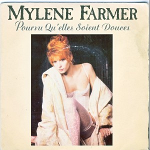 DISQUE 45 TOURS   MYLENE FARMER - POURVU QU'ELLES SOIENT DOUCES