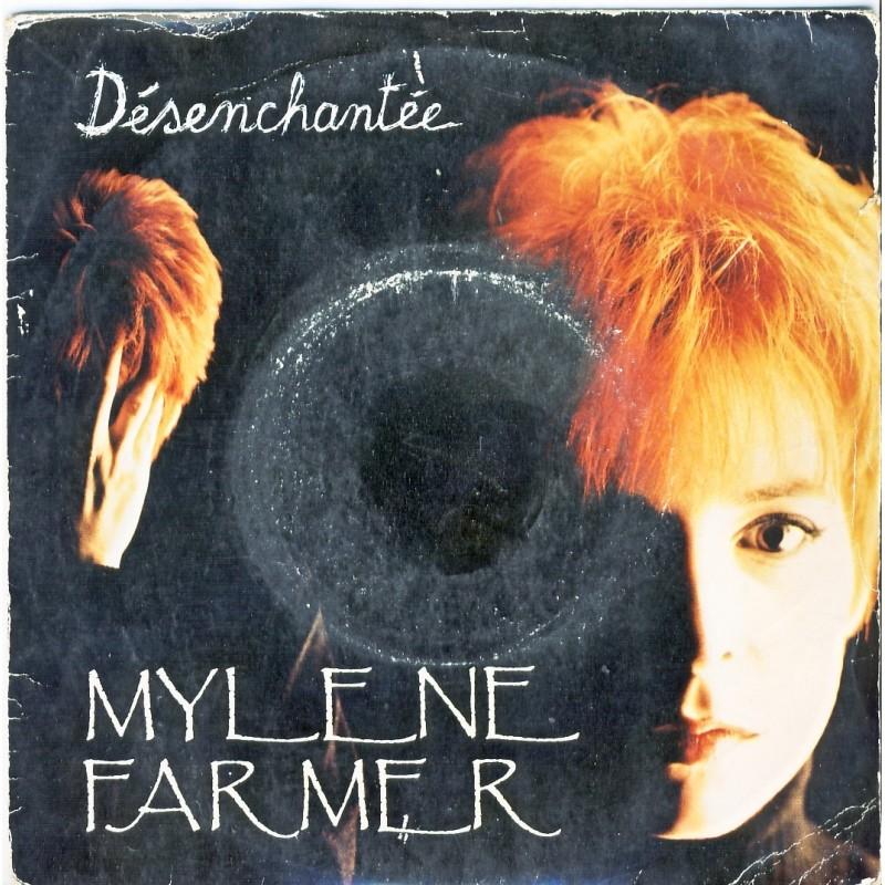 DISQUE 45 TOURS  MYLENE FARMER - DESENCHANTEE