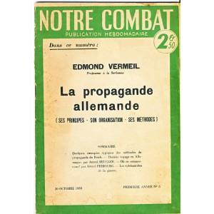PUBLICATION HEBDOMADAIRE N° 5 - NOTRE COMBAT - LA PROPAGANDE ALLEMANDE