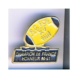 PIN'S DE RUGBY RC FOS XV - CHAMPION DE FRANCE HONNEUR 90-91