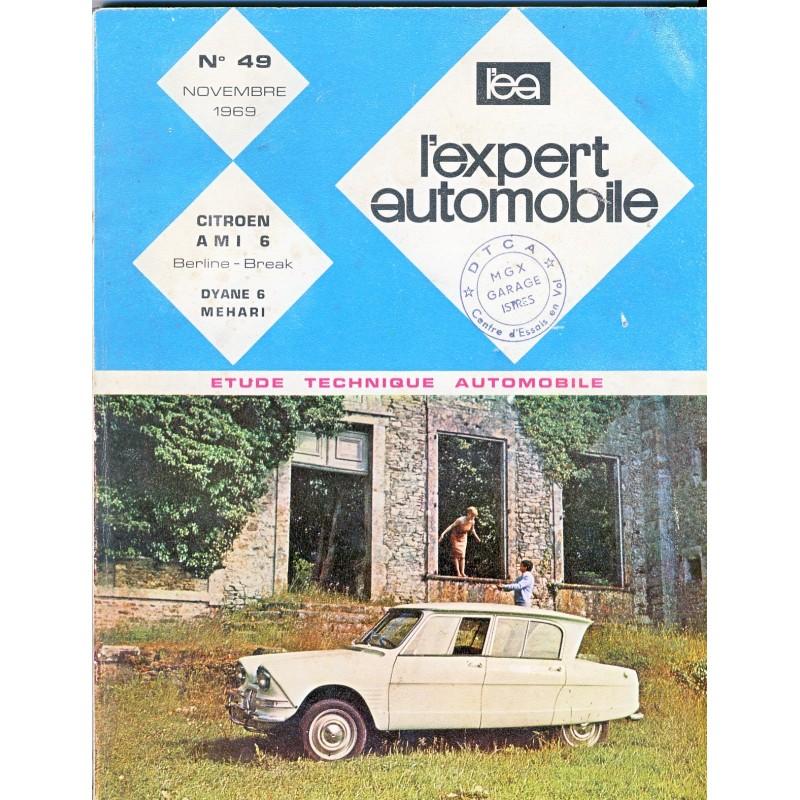 REVUE TECHNIQUE : L'EXPERT AUTOMOBILE NOVEMBRE 1969 N° 49