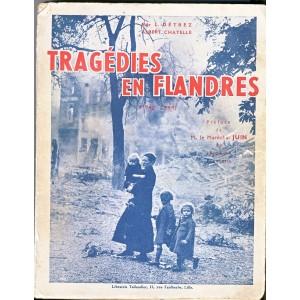 LIVRE - TRAGEDIES EN FLANDRES 1940-1944