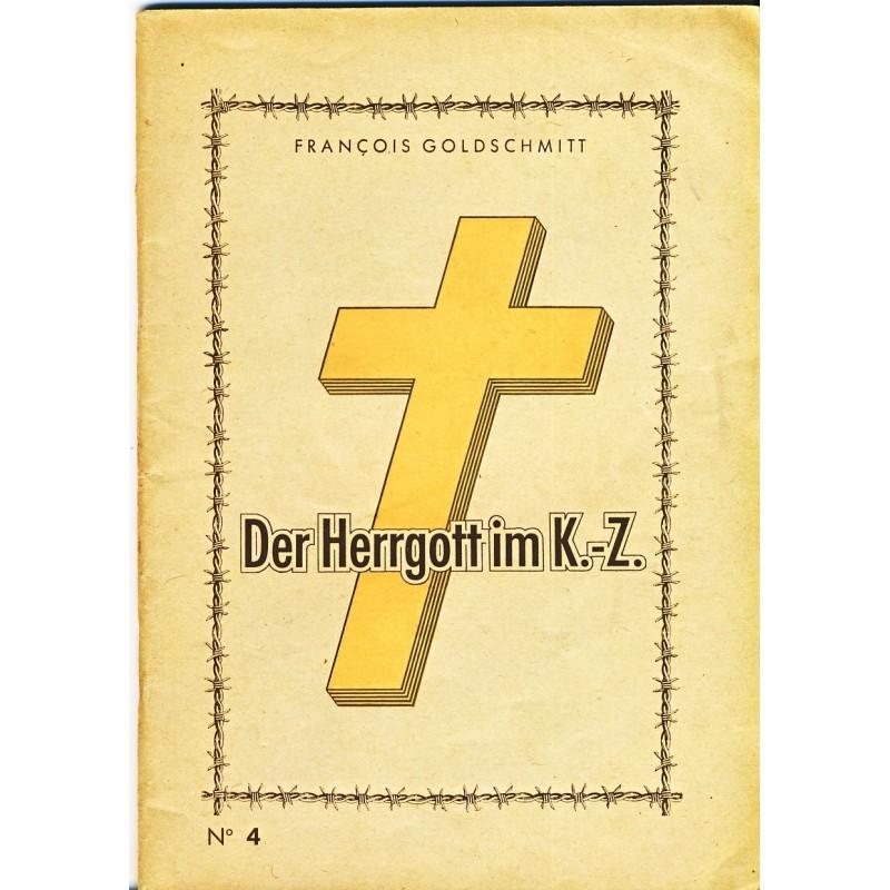 BROCHURE : DER HERRGOTT IM K.-Z. N° 4 - F. GOLDSCHMIT