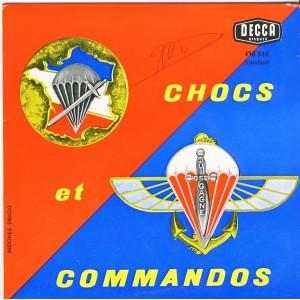 DISQUE 45 TOURS - CHOCS ET COMMANDOS - CHASSEURS du 1er B.P.C