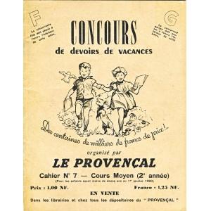 CAHIER CONCOURS DE DEVOIRS DE VACANCES N° 7 - LE PROVENCAL 1960