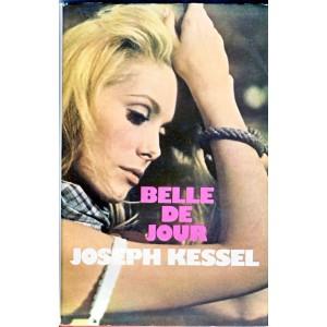 LIVRE - BELLE DE JOUR DE JOSEPH KESSEL
