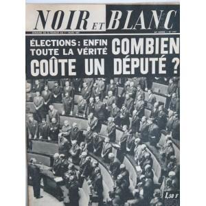 NOIR ET BLANC N° 1147  MARS 1967 - COMBIEN COUTE UN DEPUTE