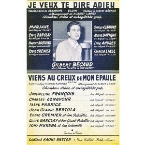 PARTITION GILBERT BECAUD - JE VEUX TE  DIRE ADIEU - VIENS AU CREUX DE MON EPAULE - POUR ORCHESTRE