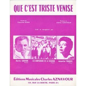 PARTITION DE CHARLES AZNAVOUR - QUE C'EST TRISTE VENISE