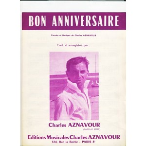 PARTITION DE CHARLES AZNAVOUR - BON ANNIVERSAIRE