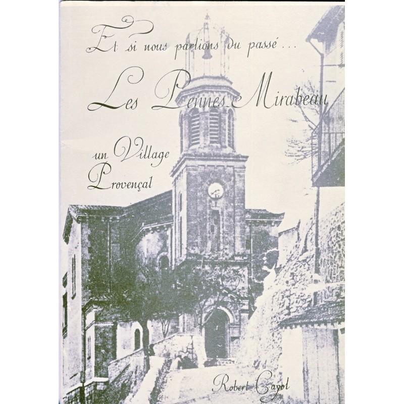LIVRE - LES PENNES MIRABEAU - UN VILLAGE PROVENCAL