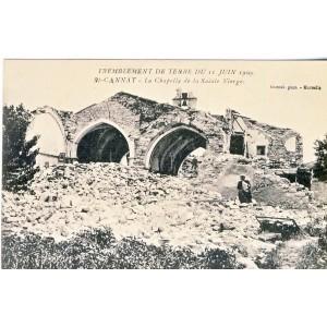 CP13 SAINT CANNAT - TREMBLEMENT DE TERRE DU 11 JUIN 1909 -LA CHAPELLE DE LA SAINTE VIERGE.