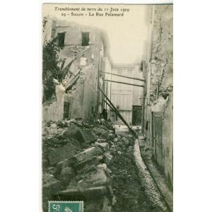 CP13 SALON - TREMBLEMENT DE TERRE DU 11 JUIN 1909 -  LA RUE PALAMARD