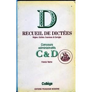 LIVRE SCOLAIRE - RECUEIL DE DICTEES CONCOURS ADMINISTRATIFS C & D