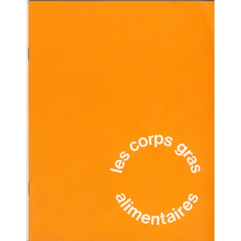 BROCHURE - LES CORPS GRAS ALIMENTAIRES