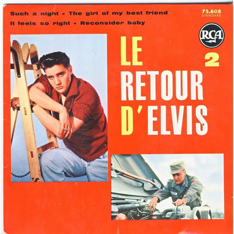 DISQUE 45 TOURS  ELVIS PRESLEY  - LE RETOUR D'ELVIS 2