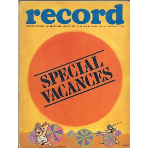 RECORD N° 66-67-68 - JUIN-JUILET-AOUT 1967 - SPECIAL VACANCES -  BAYARD MAGAZINE