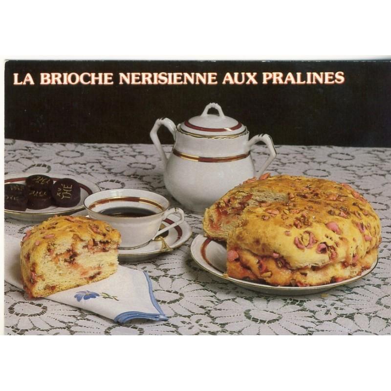 RECETTE DE CUISINE - LA BRIOCHE NERISIENNE AUX PRALINES