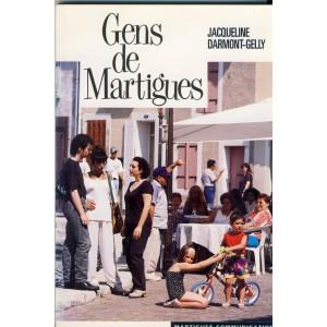 LIVRE : GENS DE MARTIGUES - JACQUELINE DARMONT-GELLY
