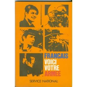 LIVRE - FRANCAIS VOICI VOTRE  ARMEE - SERVICE NATIONAL