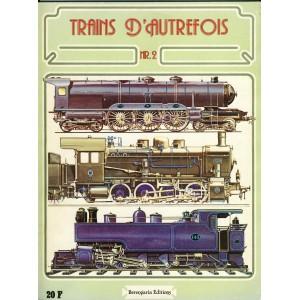 LIVRE - TRAINS D'AUTREFOIS N°2