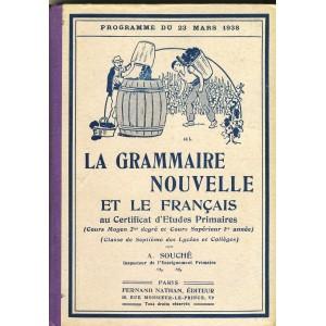 LIVRE SCOLAIRE - LA GRAMMAIRE NOUVELLE ET LE FRANCAIS