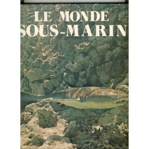 LIVRE : LE MONDE SOUS MARIN VOLUME 2