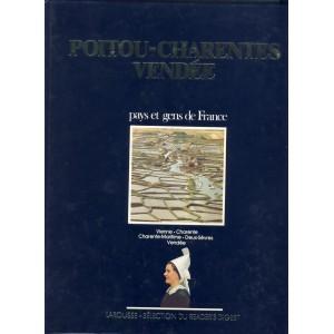 LIVRE - POITOU-CHARENTES - VENDEE - PAYS ET GENS DE FRANCE