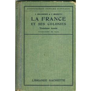 LIVRE DE GEOGRAPHIE - LA FRANCE ET SES COLONIES - 3ème ANNEE