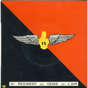 DISQUE 45 TOURS - MUSIQUE DU 15 ème REGIMENT DU GENIE DE L'AIR - JANERET
