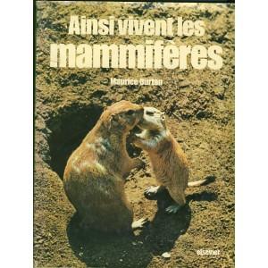 LIVRE - AINSI VIVENT LES MAMMIFERES