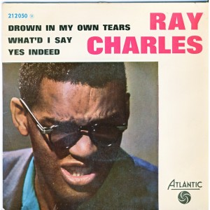 DISQUE 45 TOURS EP - RAY CHARLES - DROWN IN MY OWN TEARS