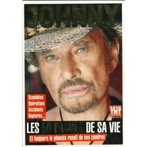 LIVRE : JOHNNY HALLYDAY - LES 50 DRAMES DE SA VIE. télé TNT programmes HORS SERIE.