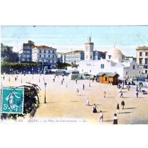 CARTE POSTALE ALGER - LA PLACE DU GOUVERNEMENT