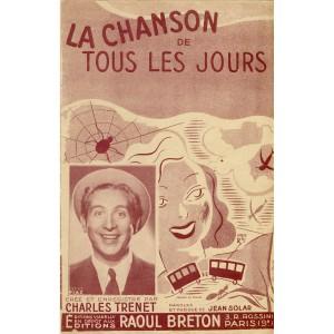 PARTITION DE CHARLES TRENET. LA CHANSON DE TOUS LES JOURS