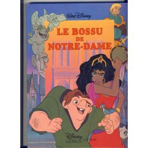 LIVRE - LE BOSSU  DE NOTRE DAME DE WALT DISNEY