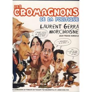 LIVRE : LES CROMAGNONS DE LA POLITIQUE