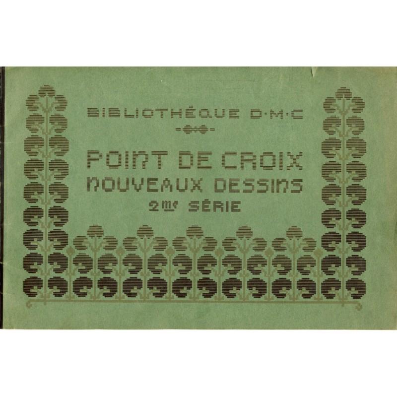 FASCICULE BIBLIOTHEQUE DMC - POINTS DE CROIX - 2ème SERIE